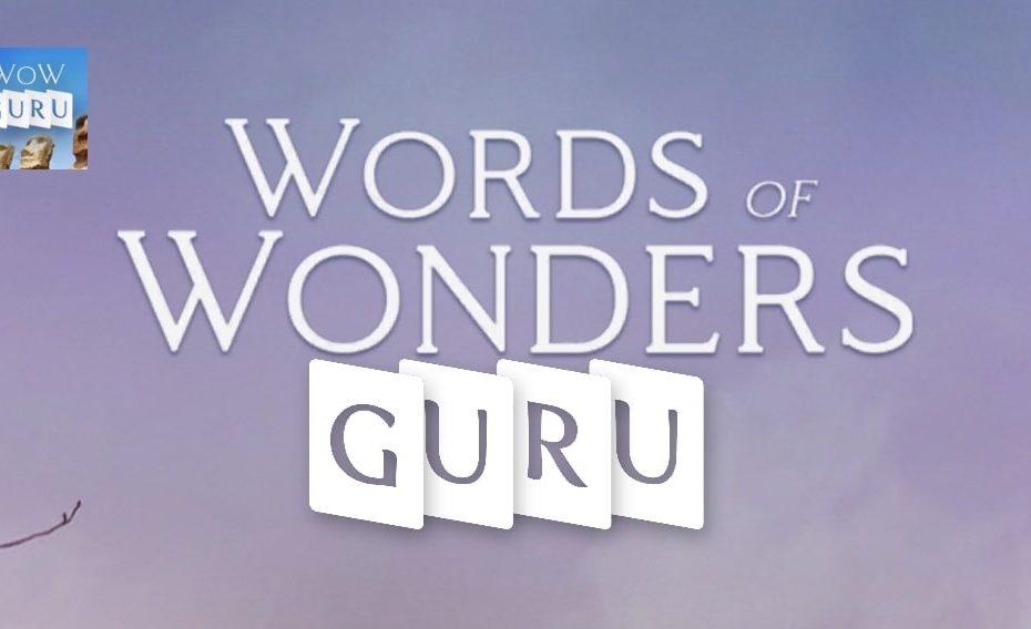 Words of Wonders Guru Ответы